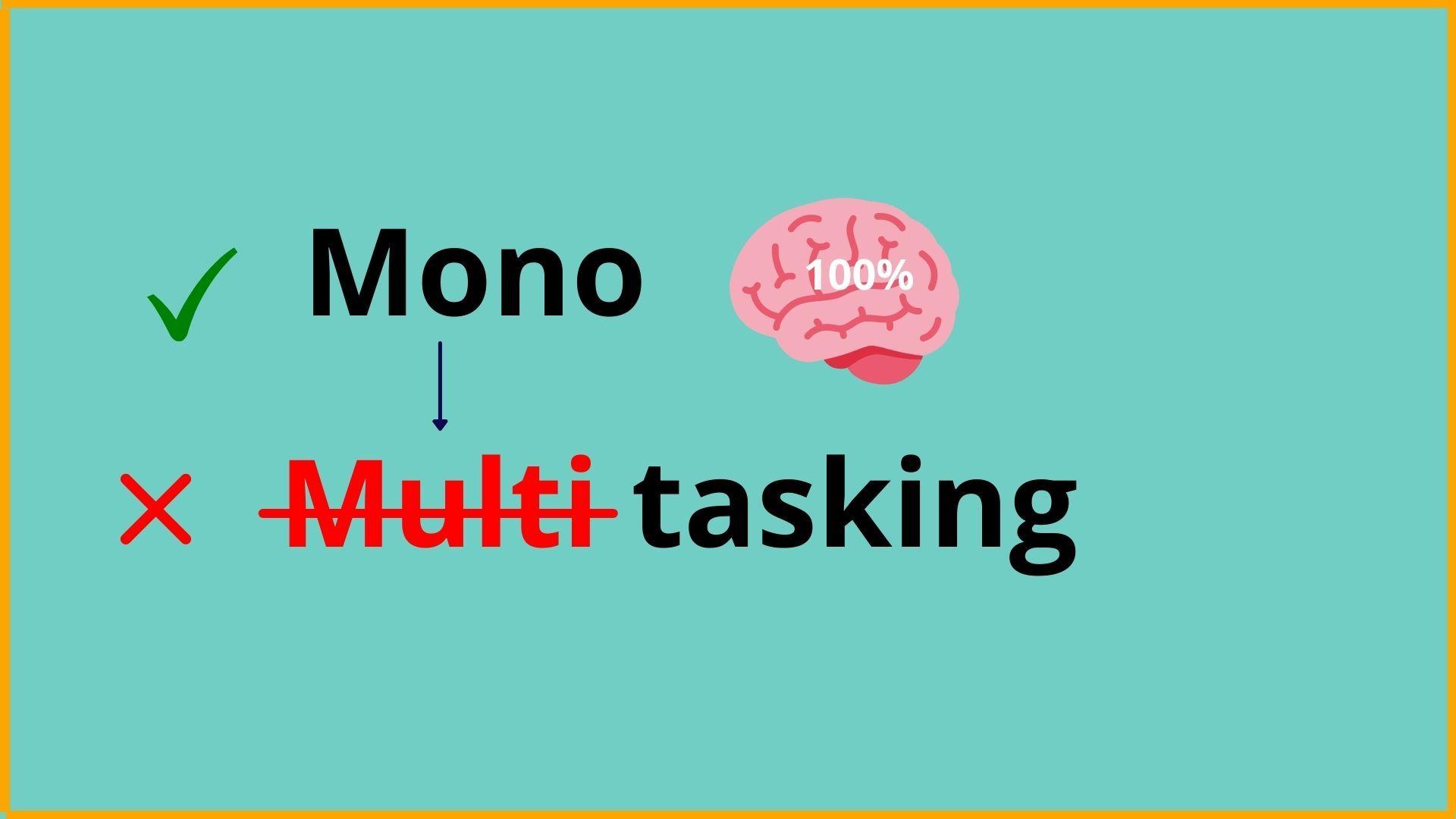 Monotasking vs Multitasking