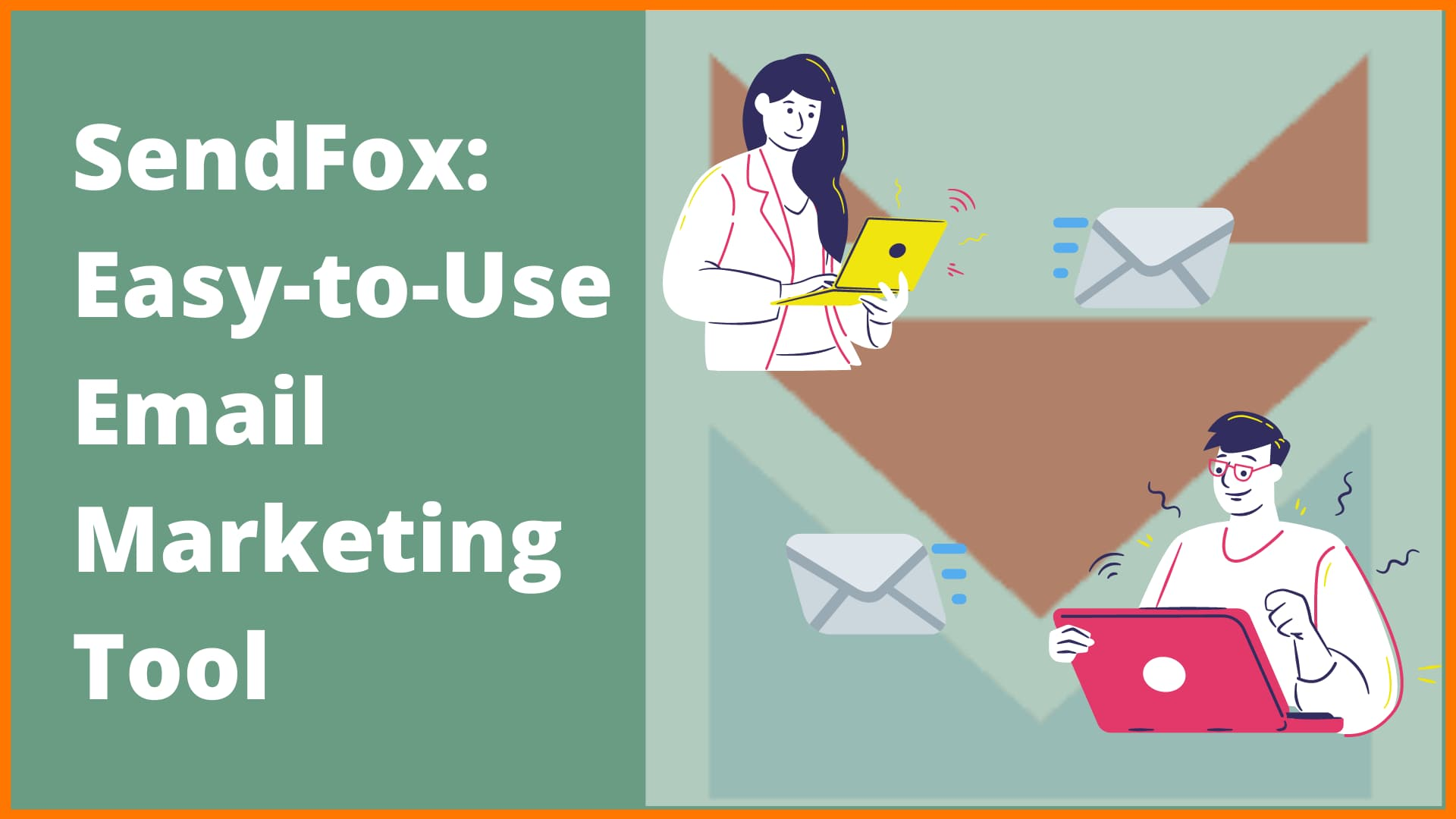 SendFox: An Affordable and Easy to Use Email Automation Tool