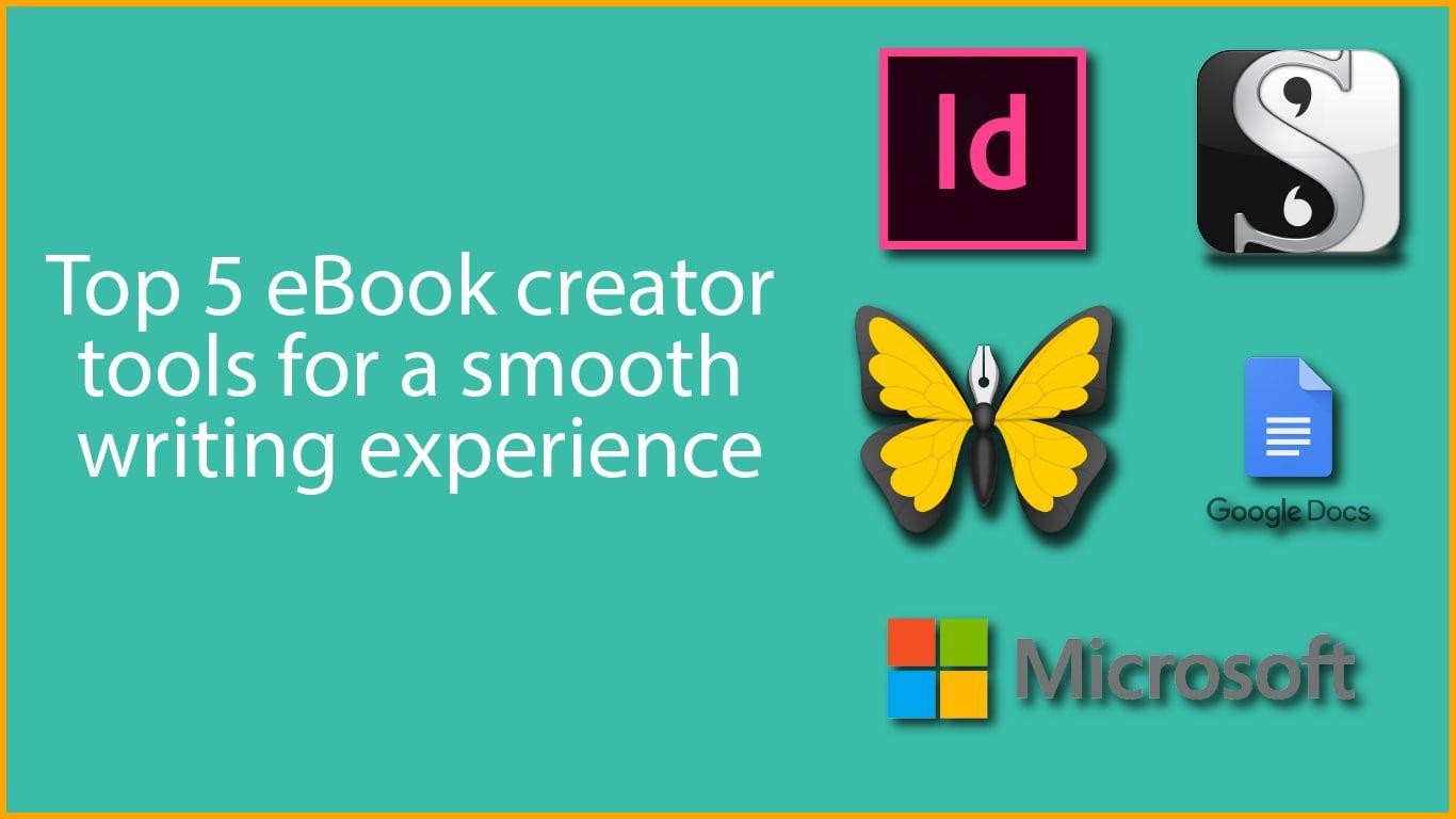 Top 5 eBook Creator Tools