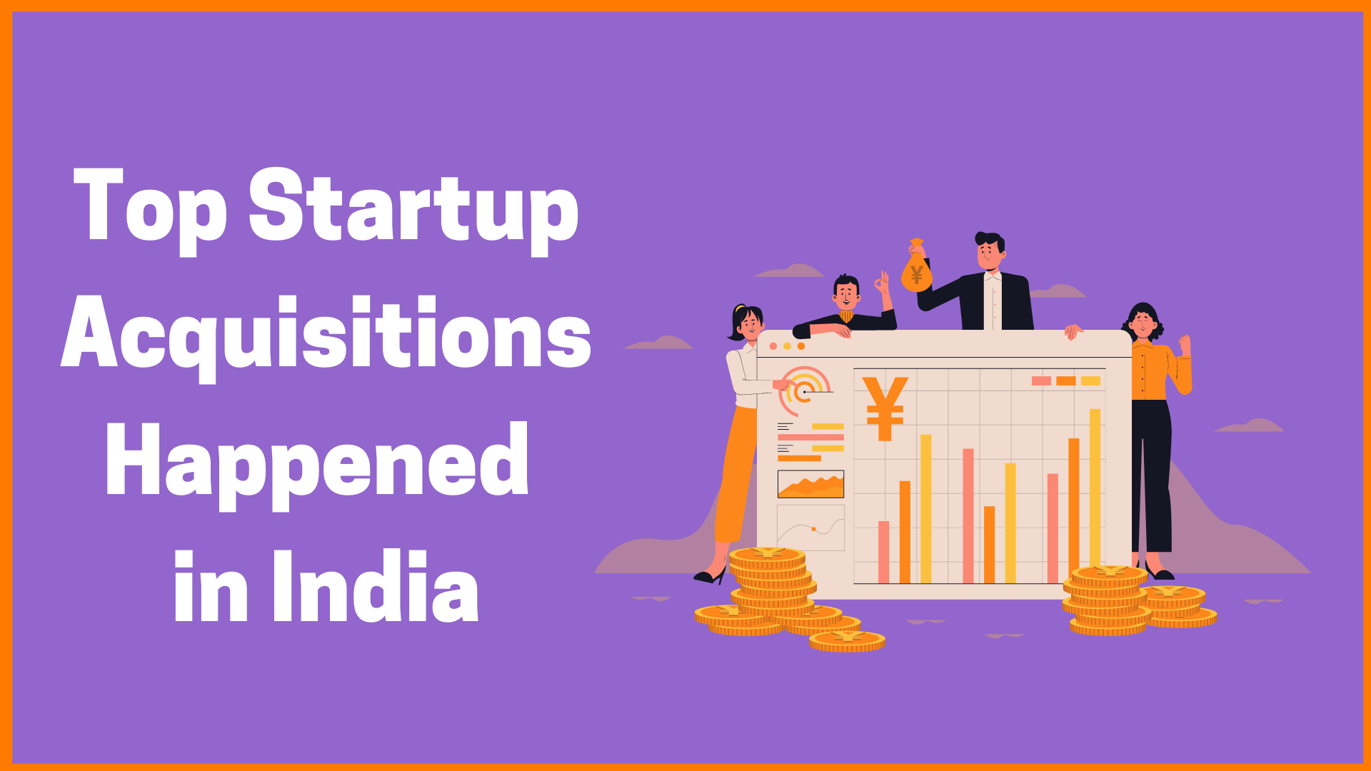 Top Startup Acquisitions Happened in India