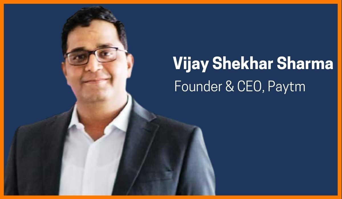Story of Vijay Shekhar Sharma - Founder & CEO of Paytm