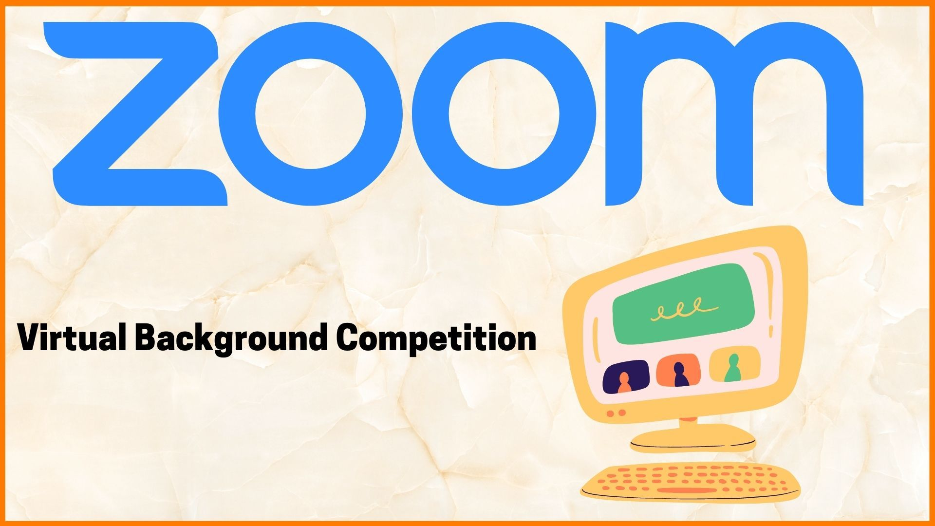 Zoom Virtual Background Challenge - Viral Marketing Campaign