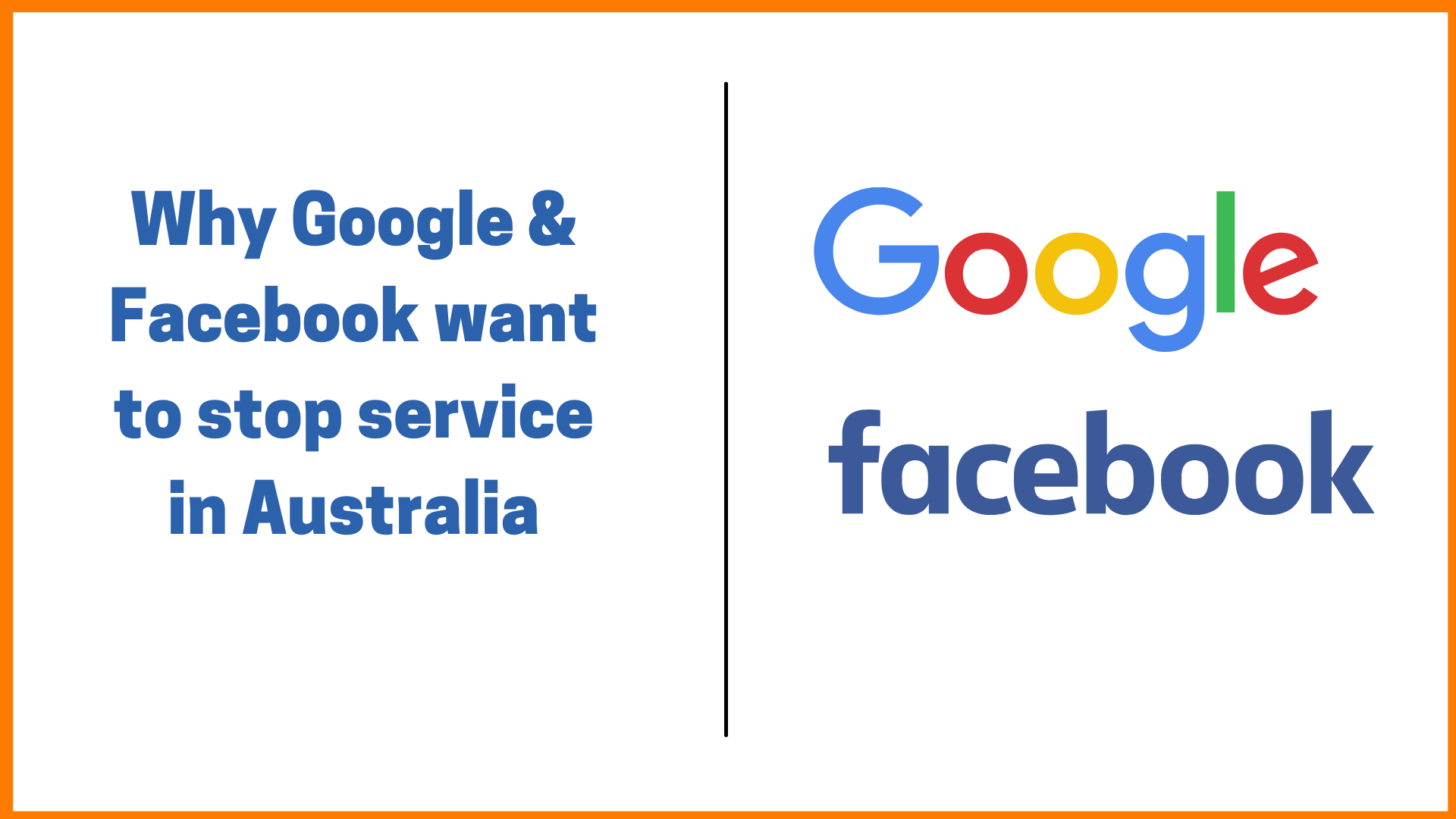 Why Google & Facebook want to stop service in Australia
