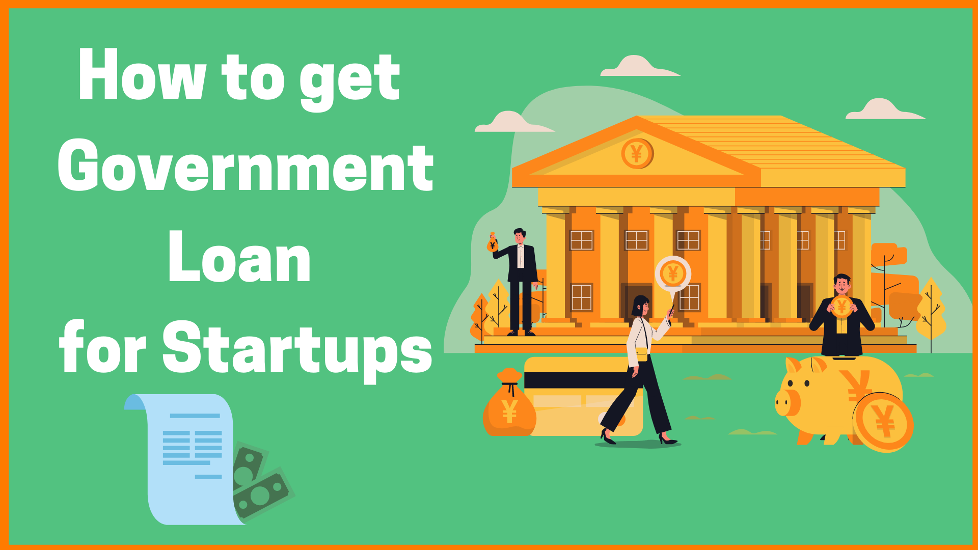 How to get Government Loan for Startups