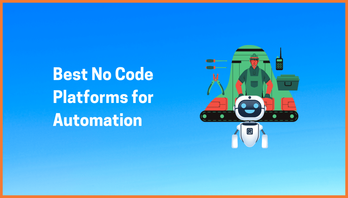 Best No Code Platforms for Automation in 2021