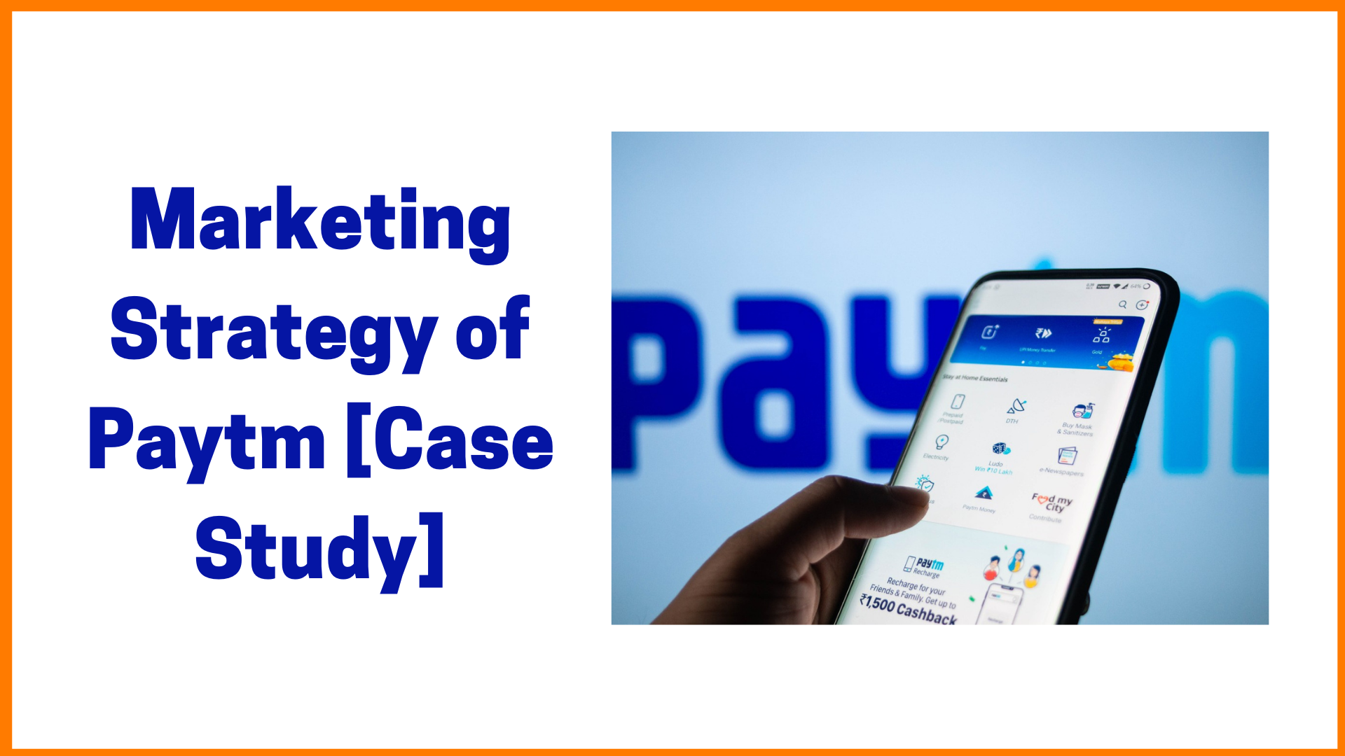 Marketing Strategies of Paytm [Case Study]