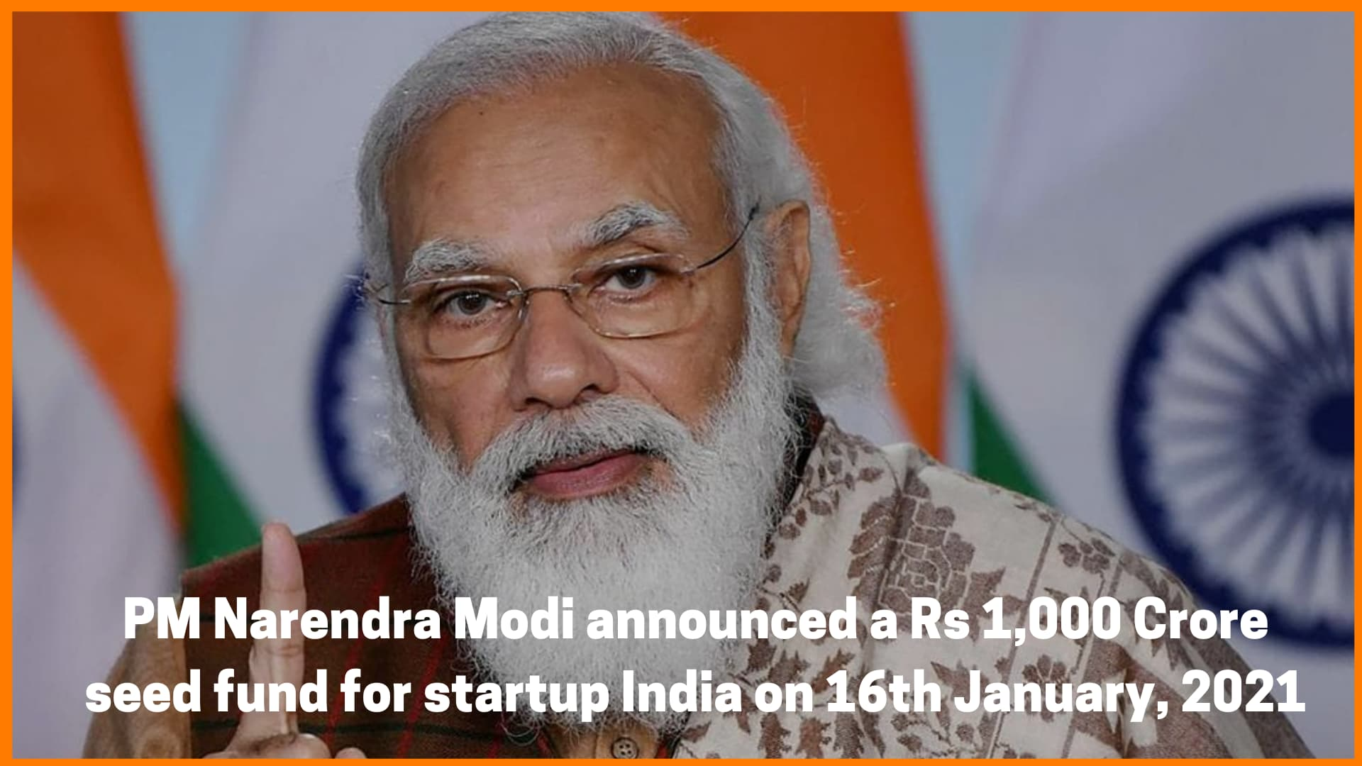 PM Modi announced the Startup fund on 16th January, 2021