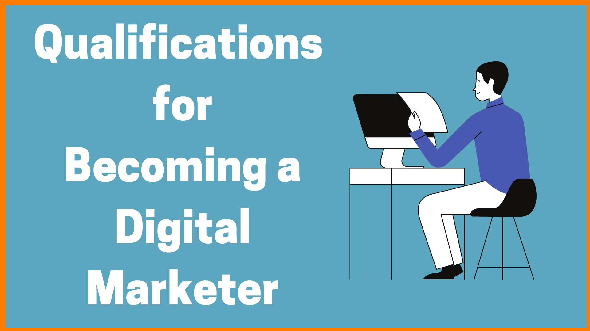 Qualifications for Becoming a Digital Marketer