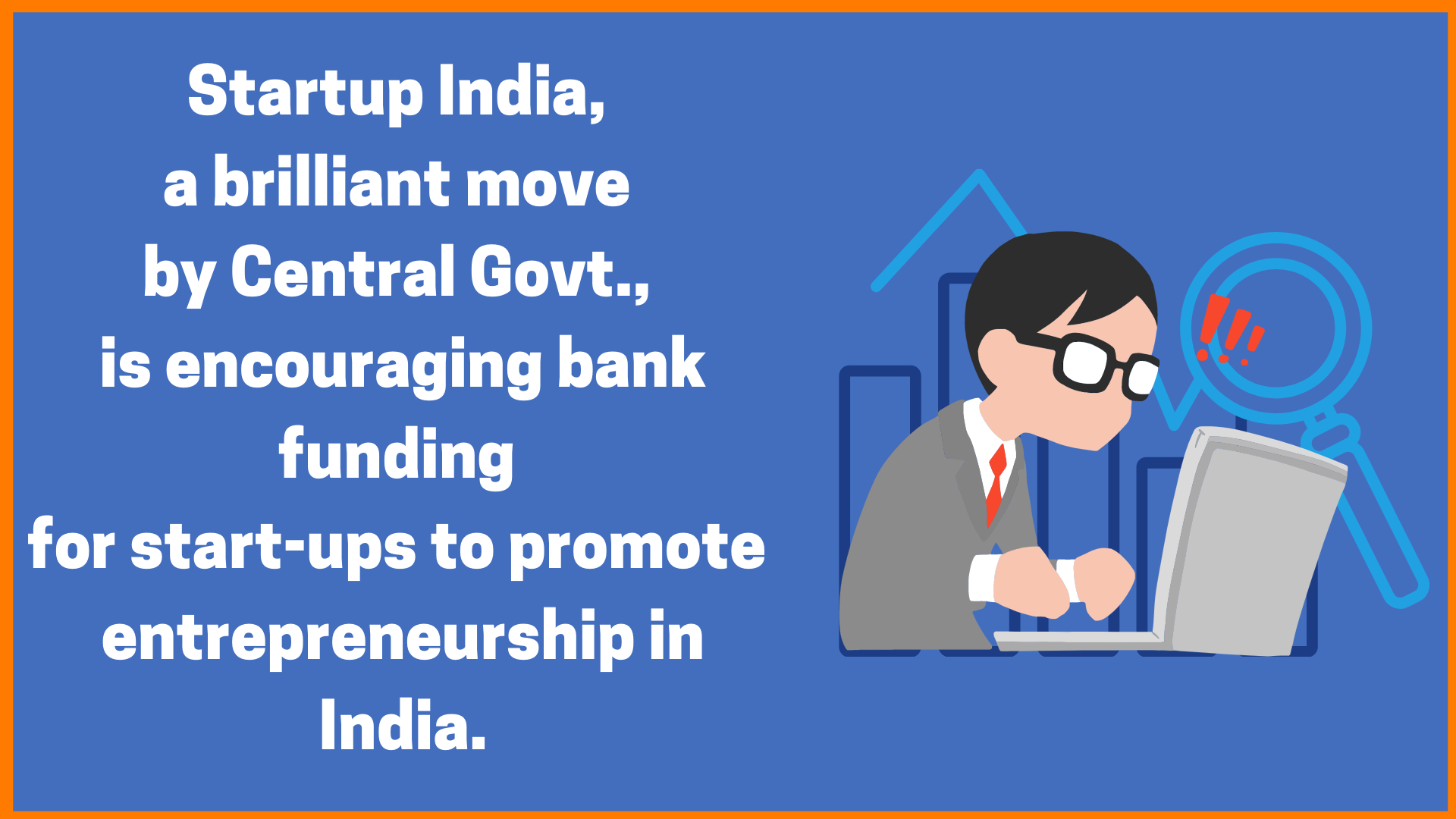 Startup Loan Initiated by the Government