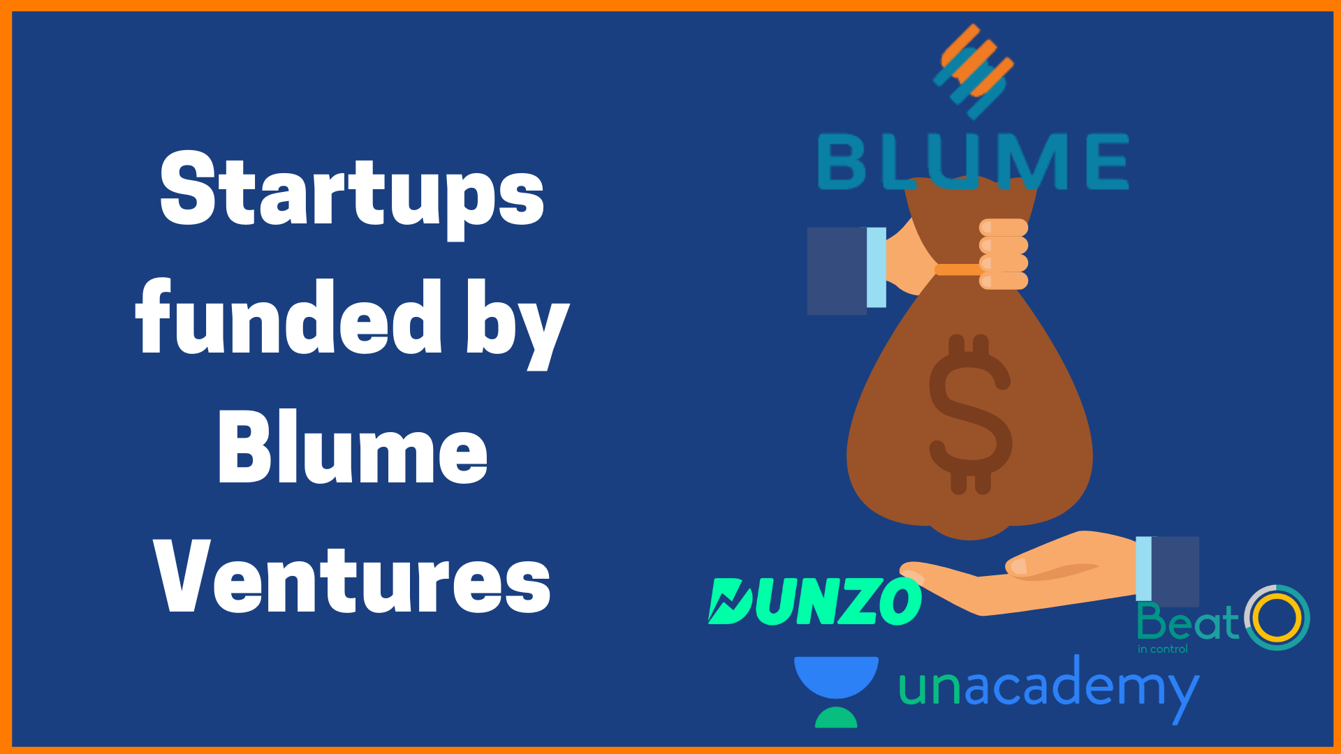 Startups Funded by Blume Ventures