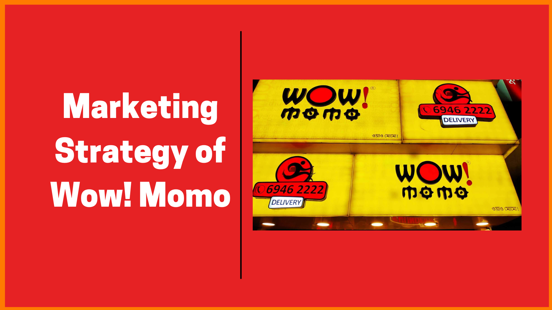 Marketing Strategy of Wow! Momo [Case Study]