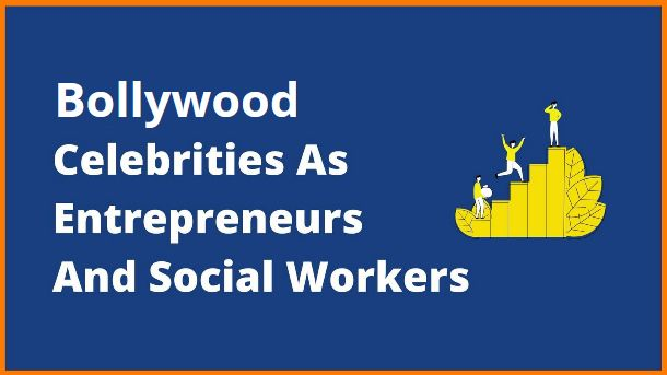 Bollywood Celebrities Who Are Successful Entrepreneurs And Social Workers