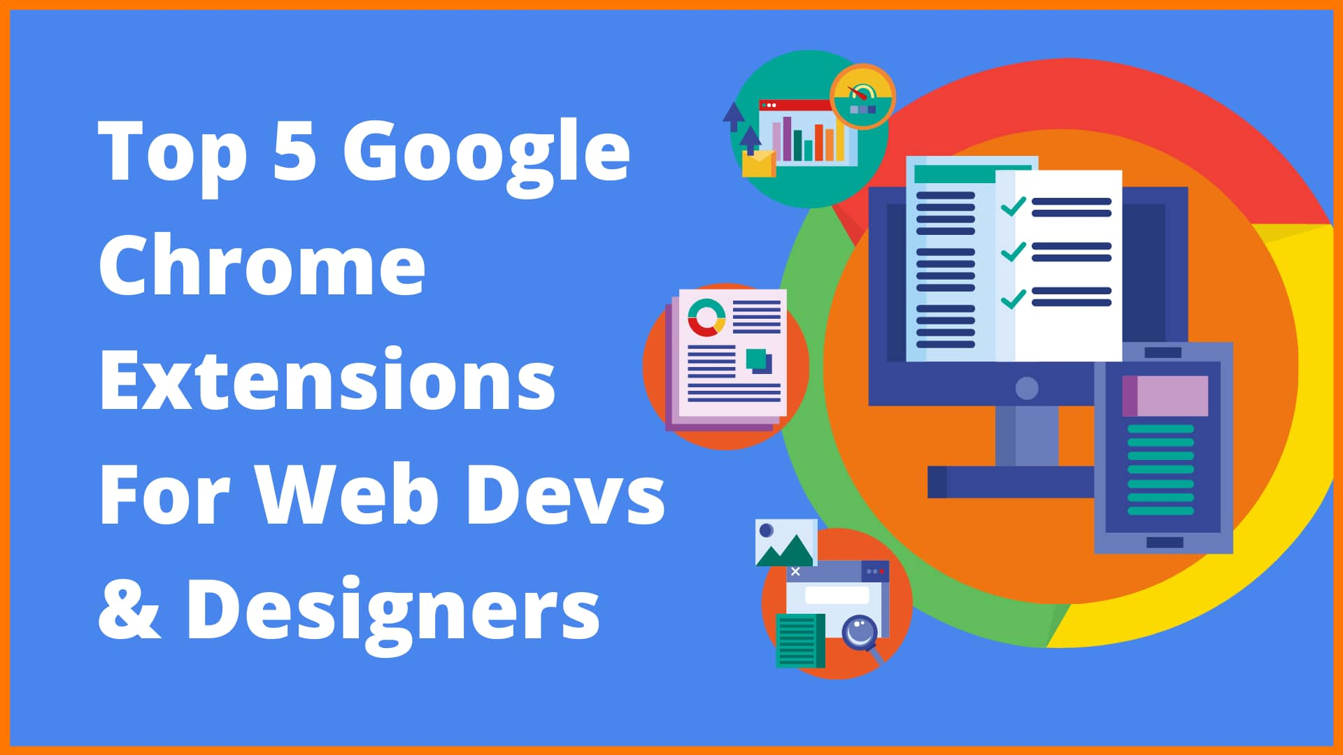 5 Essential Chrome Extensions for Web Developers