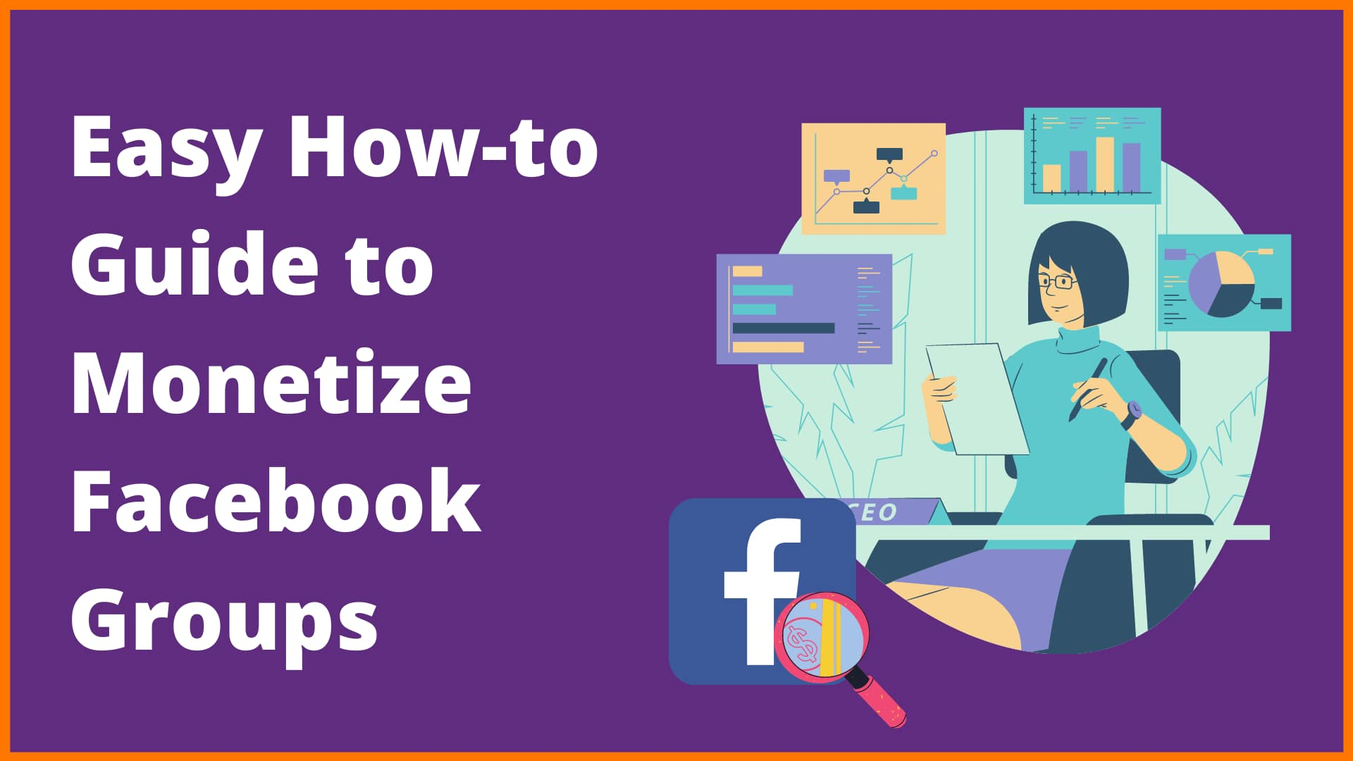 A Layman's Guide to Monetize A Facebook Group