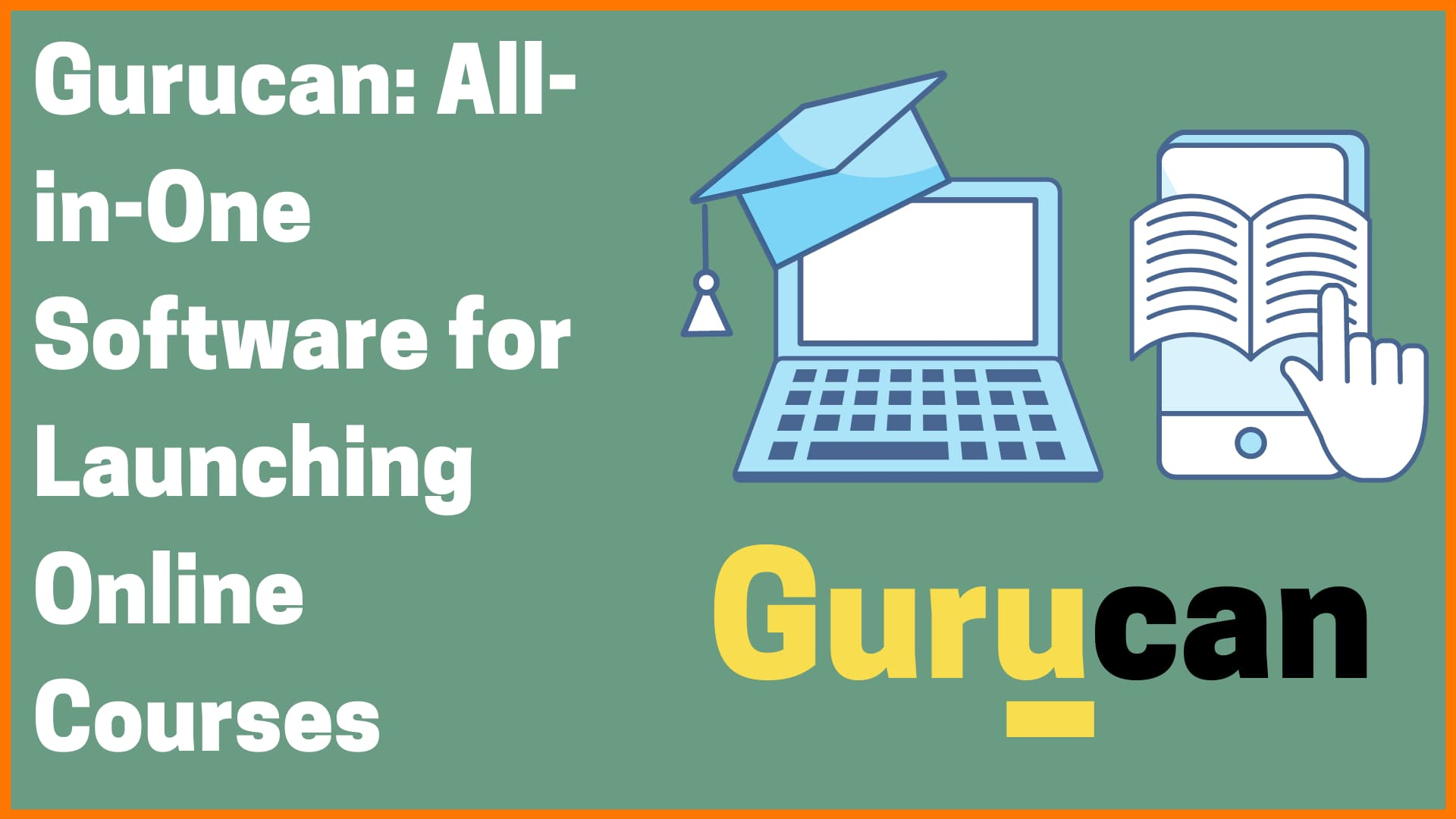 Gurucan: All-in-one Platform for Launching Your Online Courses