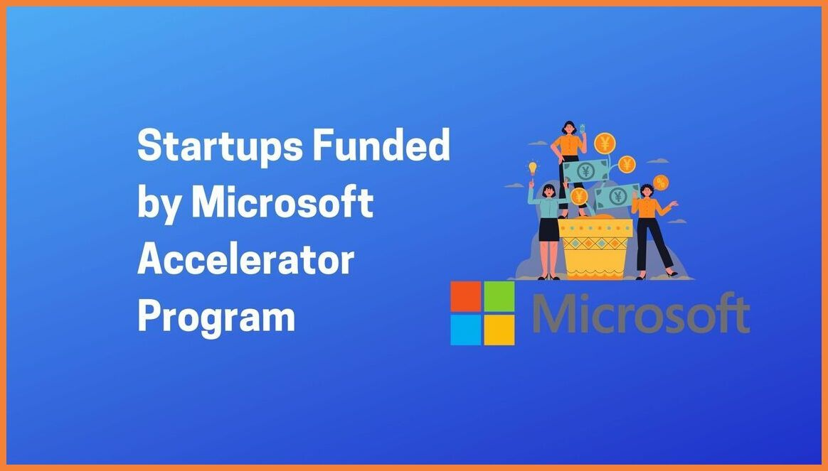 Startups Funded by the Microsoft Accelerator Program