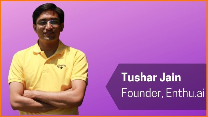 Founder/Owner of Enthu.ai