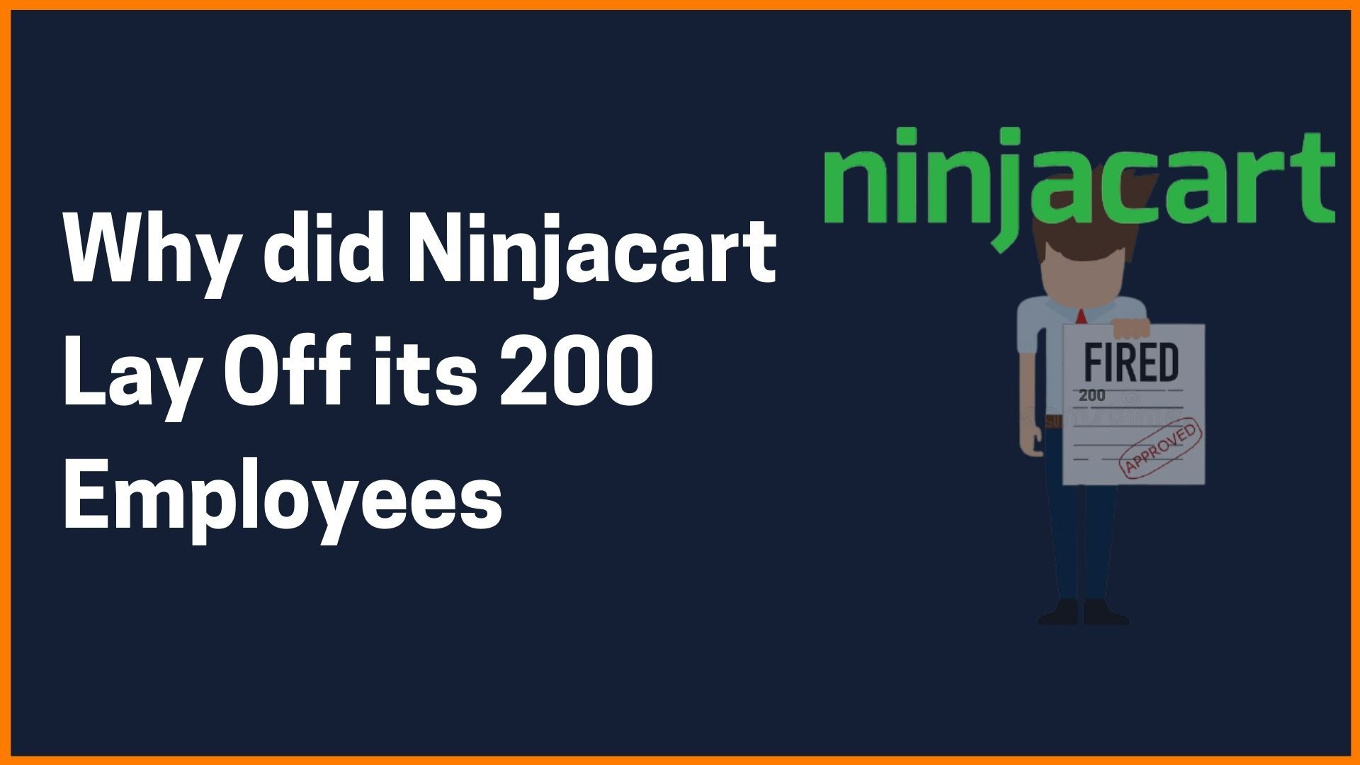 Why did Ninjacart Lay Off its 200 Employees Explained