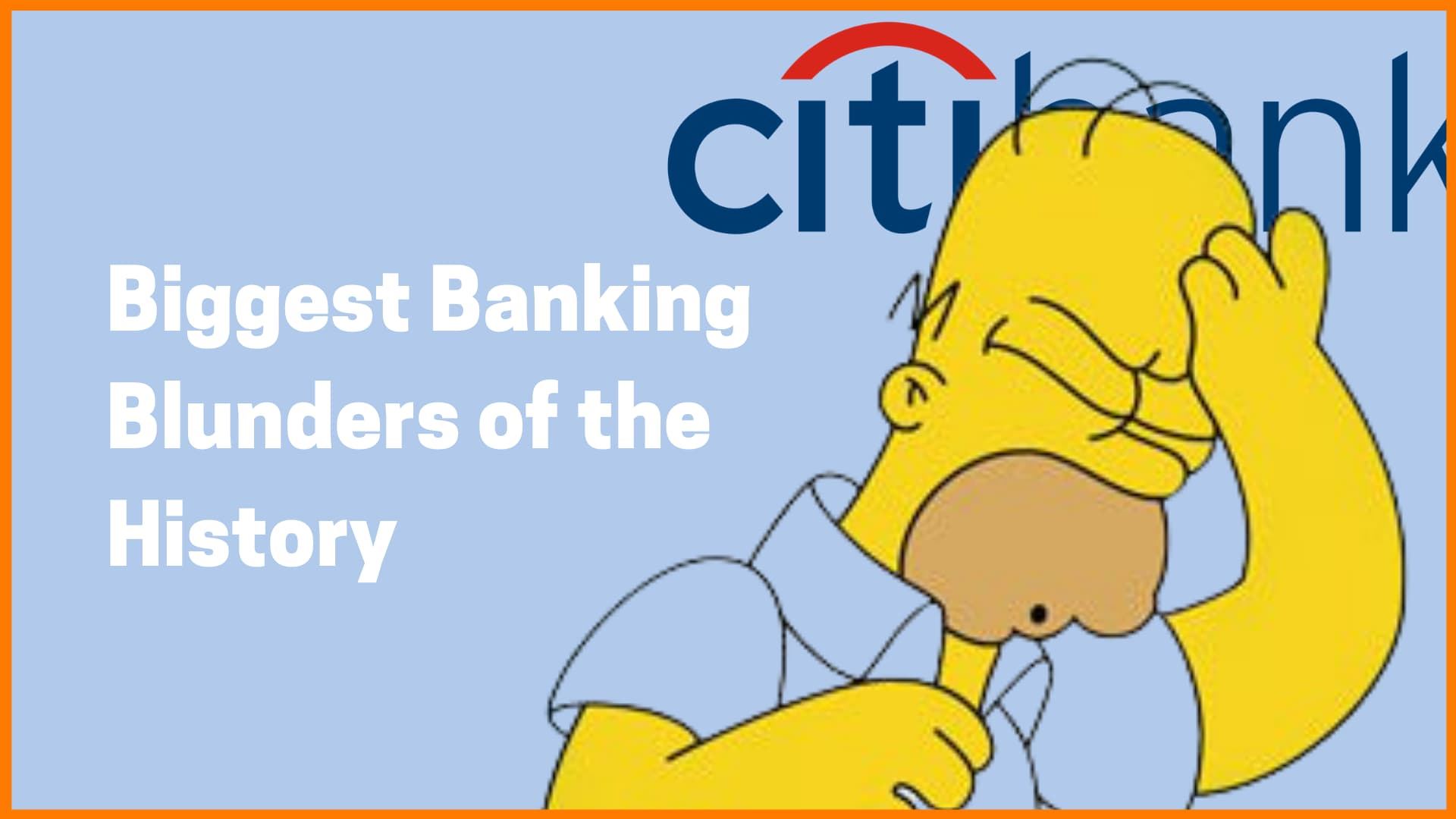 The Biggest Blunders of Banking History