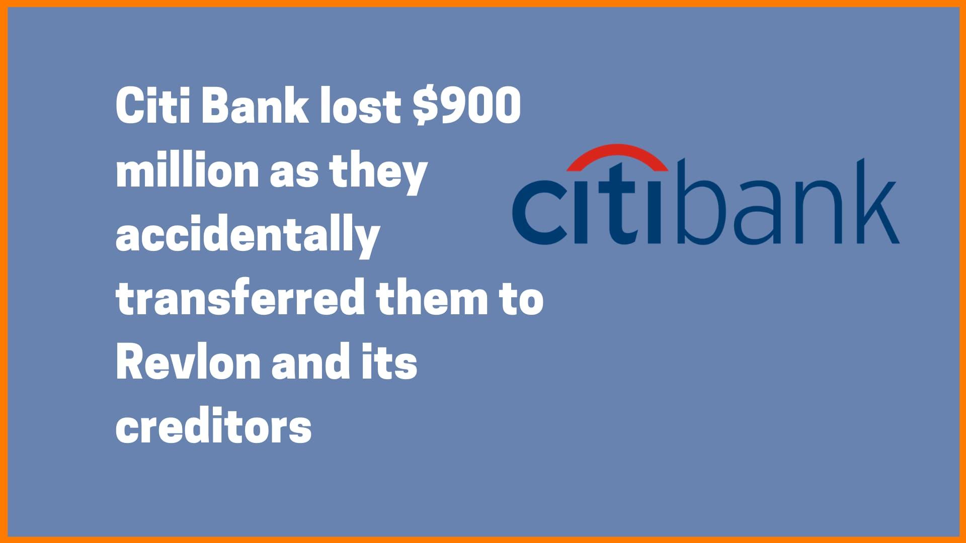 Citibank lost $900 million