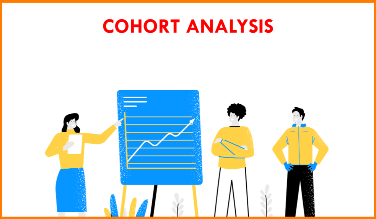 What is a Cohort Analysis?