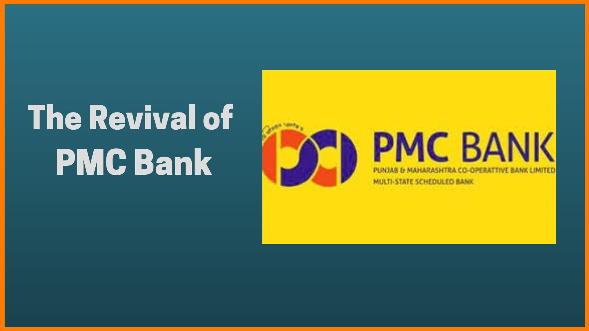 The Revival of Punjab-Maharashtra Co-operative Bank