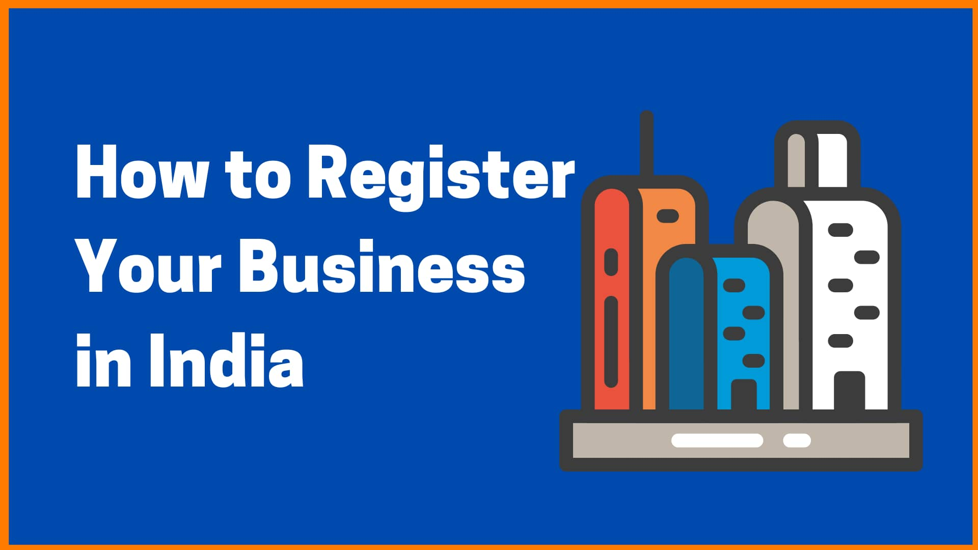 How to Register a Business in India