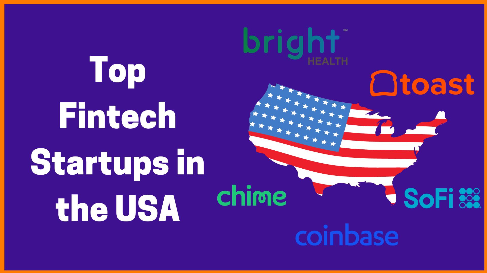 Top Fintech Startups in the USA | 2021 List
