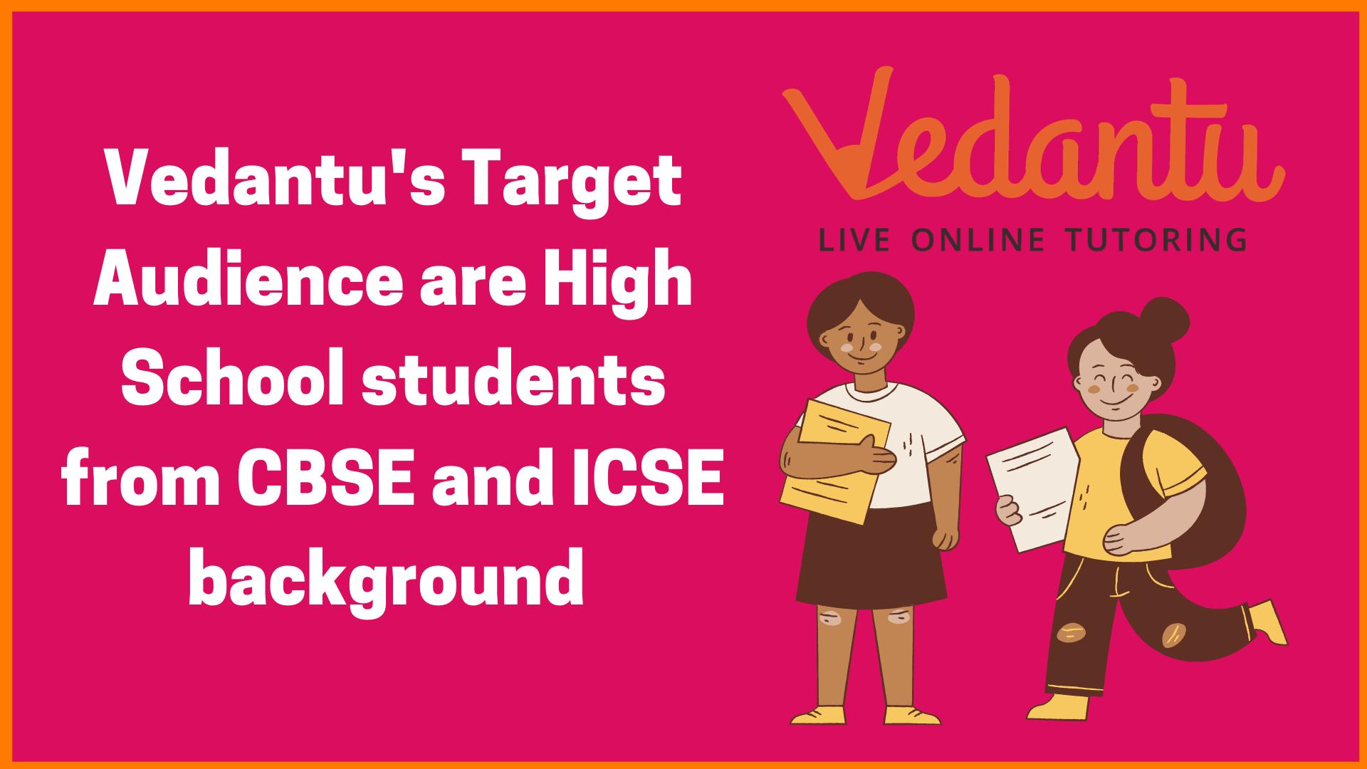 Vedantu's target audience