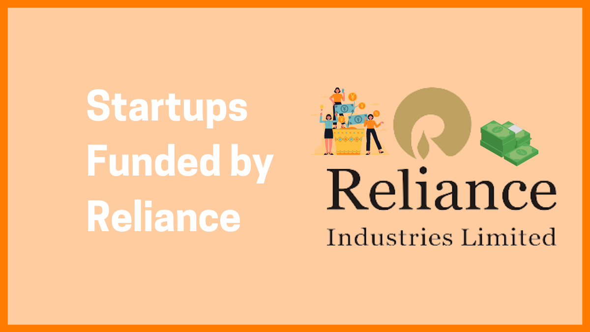 Top Startups Funded by Reliance Through the Accelerator Program