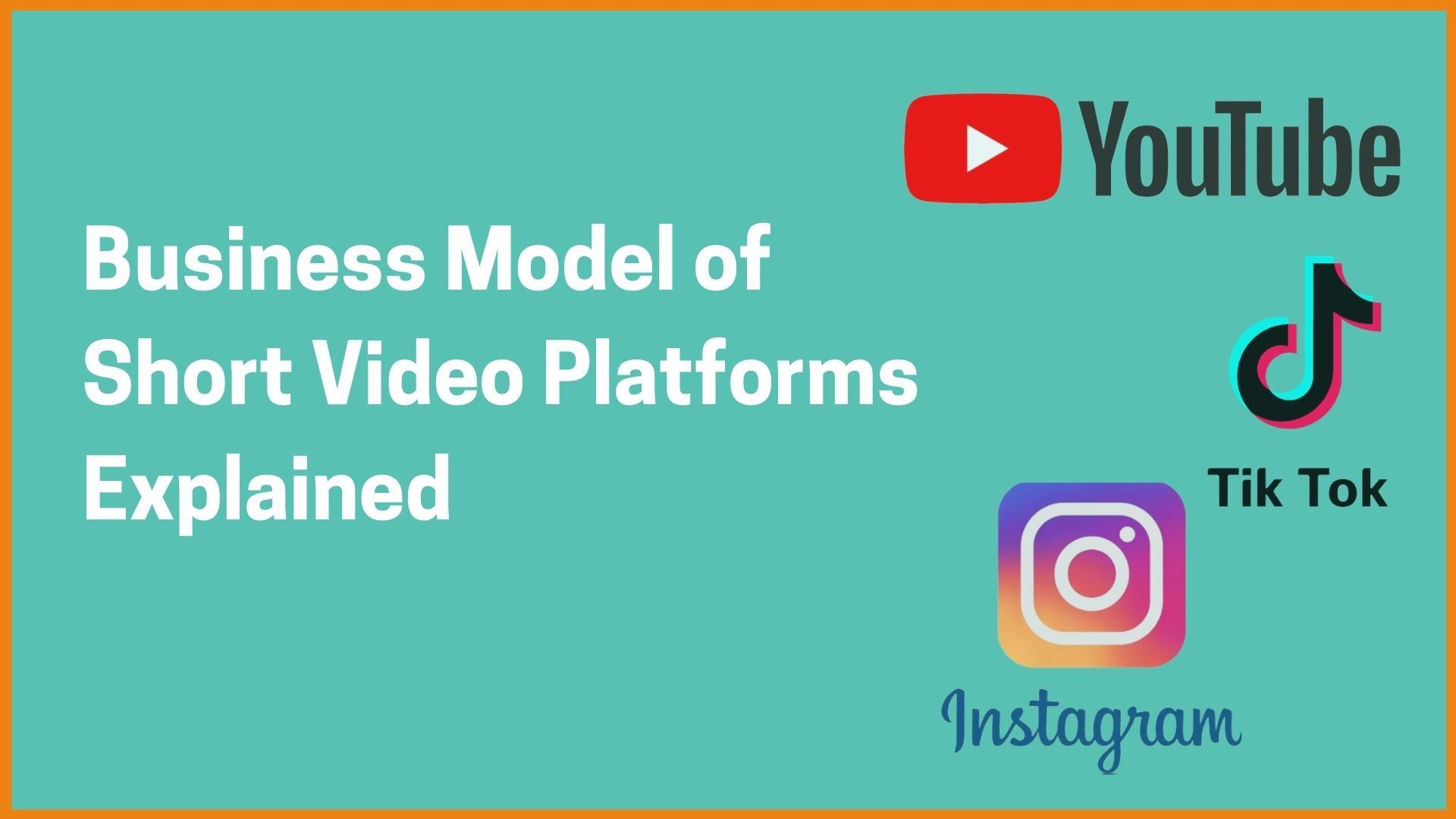 Business Model of Short Video Platforms Explained