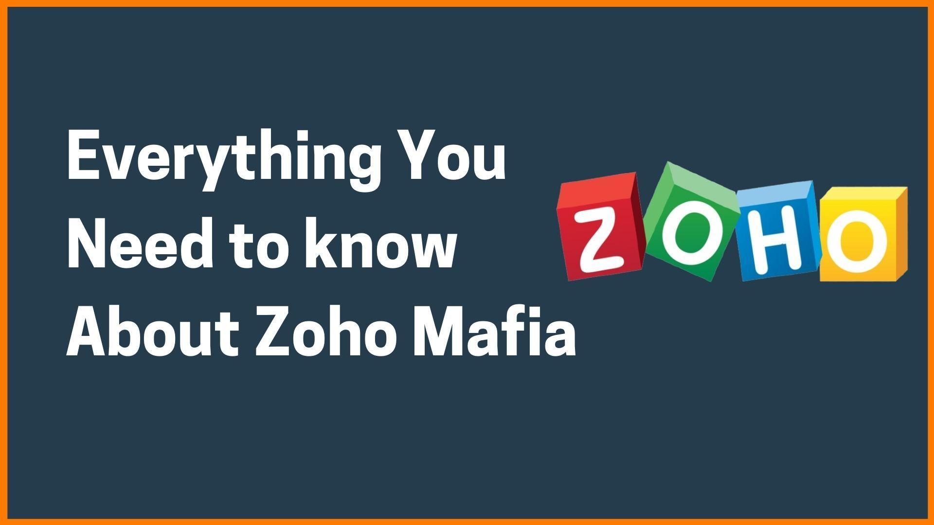 Everything You Need to know About Zoho Mafia