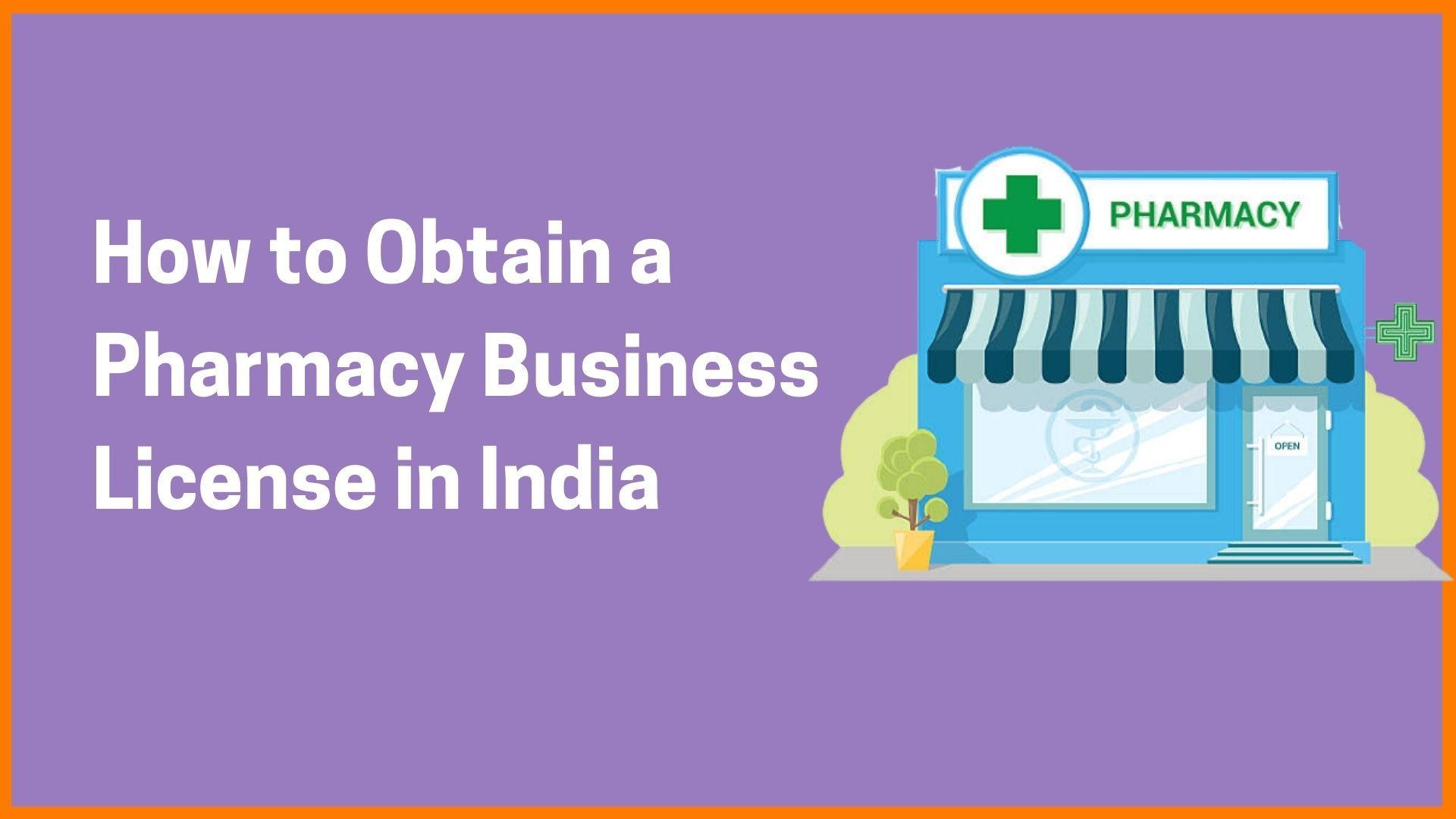 How to Obtain a Pharmacy Business License in India