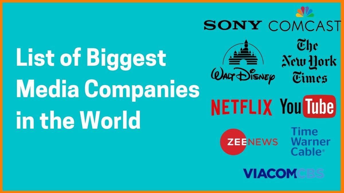 List of Biggest Media Companies in the World
