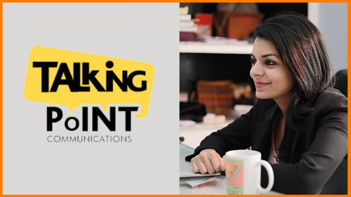 Naina Aggarwal Ahuja - Founder & COO, Talking Point Communications