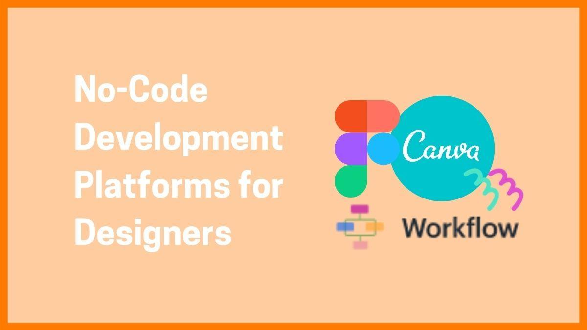 No Code Development Platform for Designers
