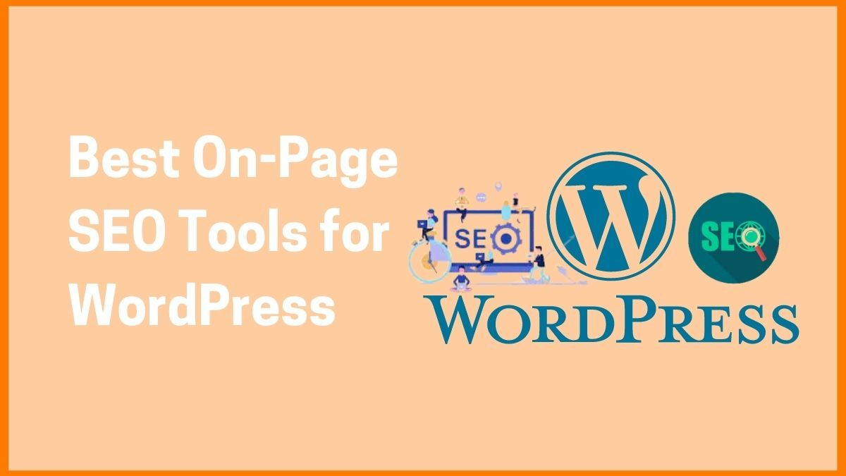 Best On-Page SEO Tools for WordPress