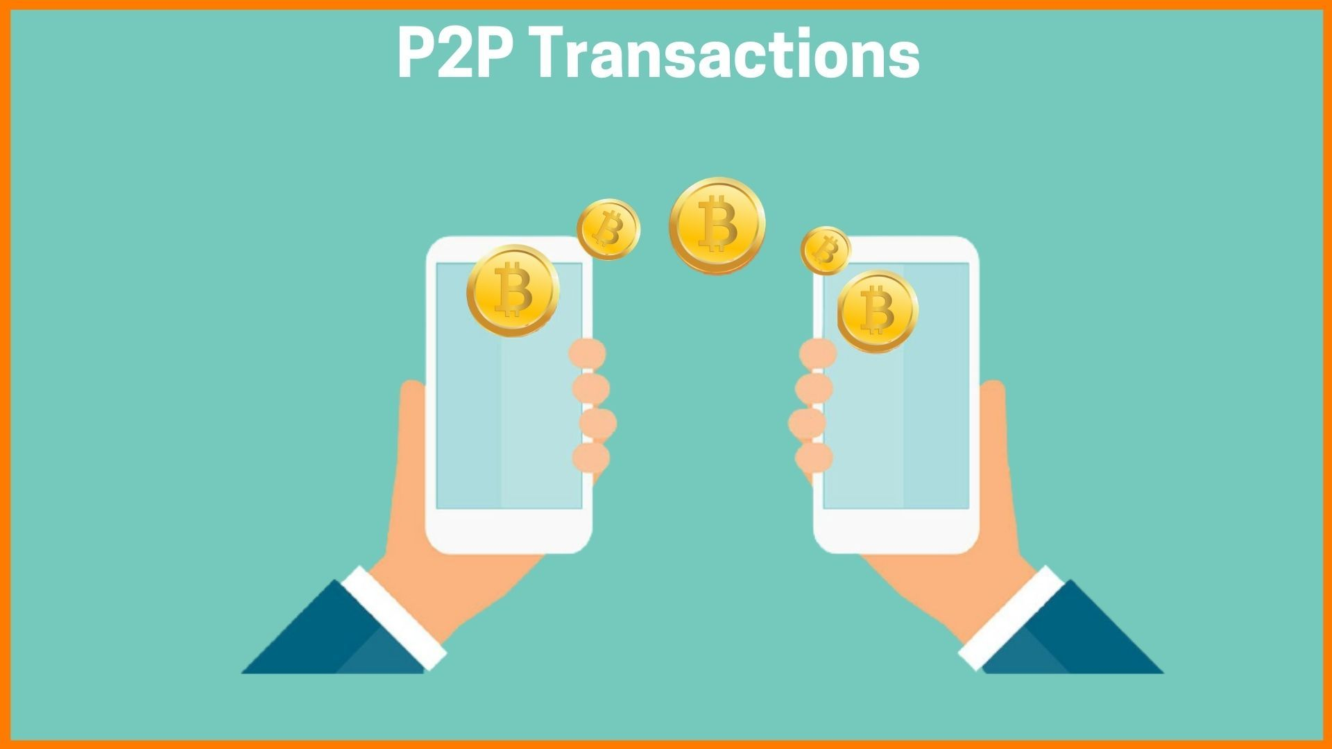 Person to Person Transaction