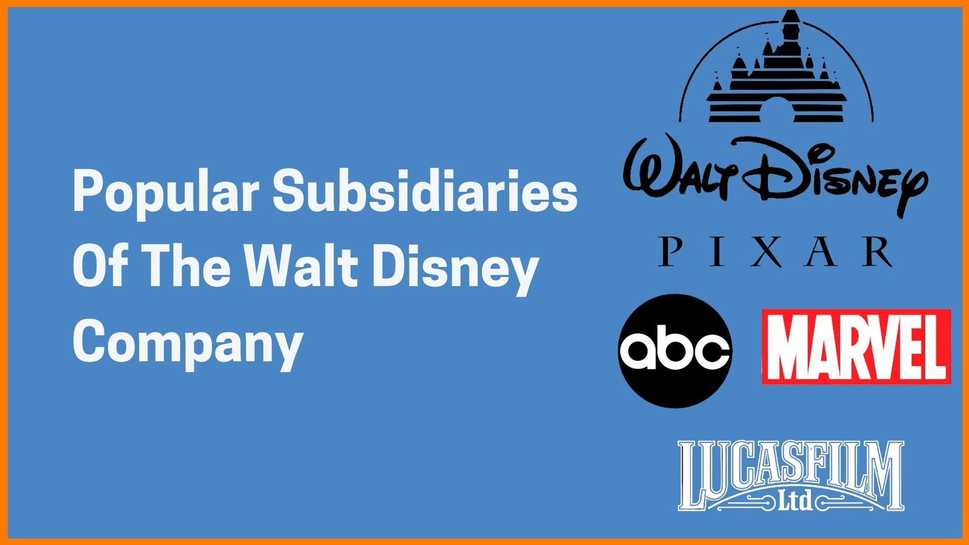 Popular Subsidiaries Of The Walt Disney Company