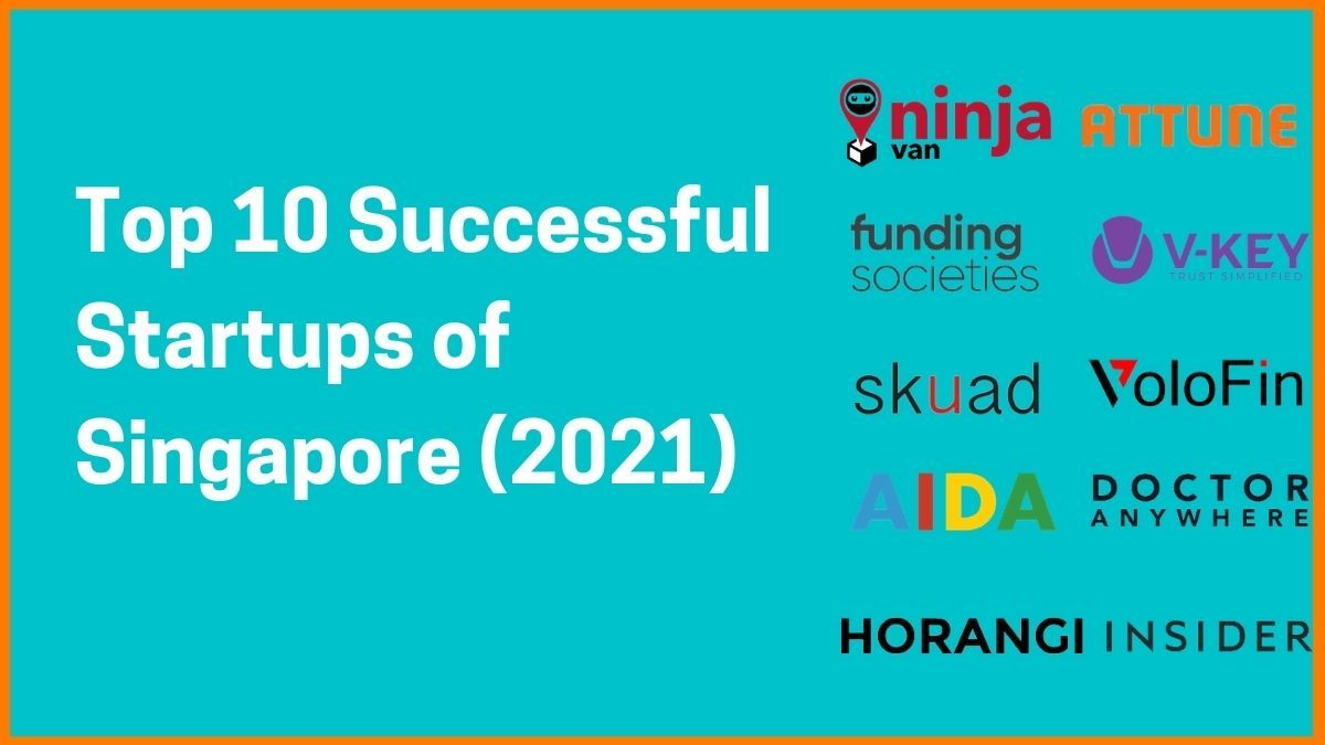 Top 10 Successful Startups in Singapore (2021)
