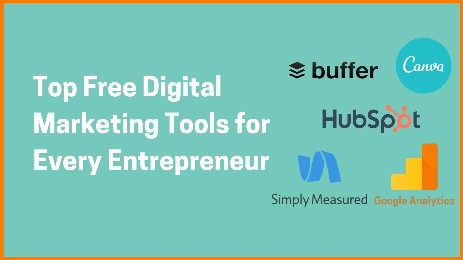Free Essential Digital Marketing Tools for Every Entrepreneur