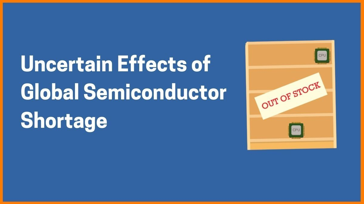 Is Global Semiconductor Shortage Impacting the Automotive Industry
