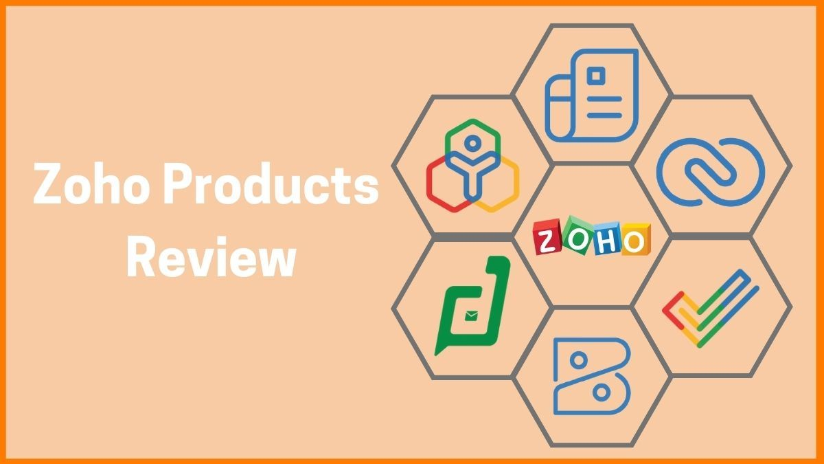 Zoho's Top Products & Their Review - Features & Pricing