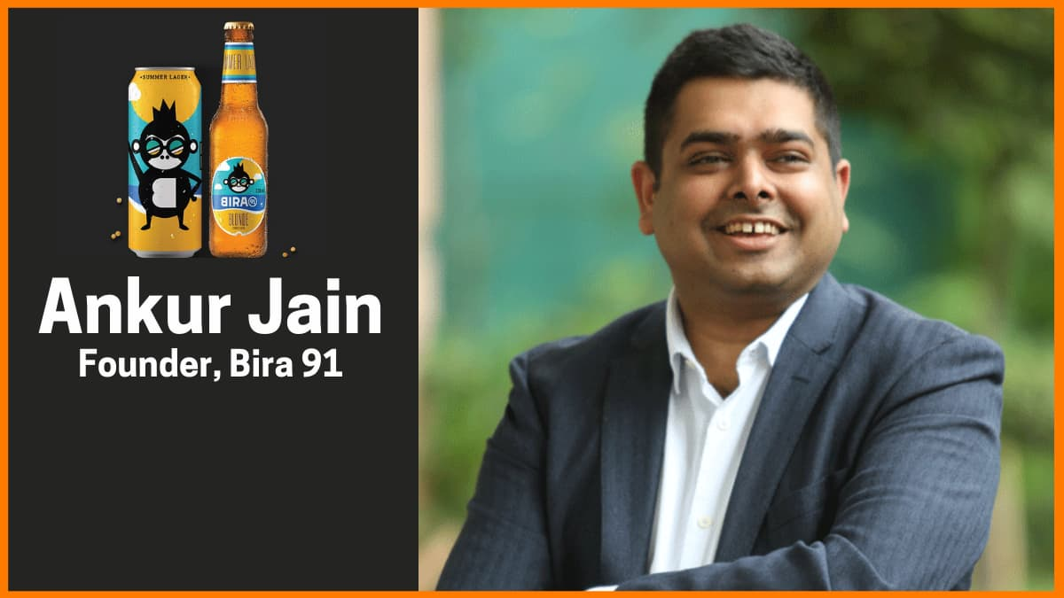 Ankur Jain: Founder—Bira 91 & B9 Beverages Pvt. Ltd.