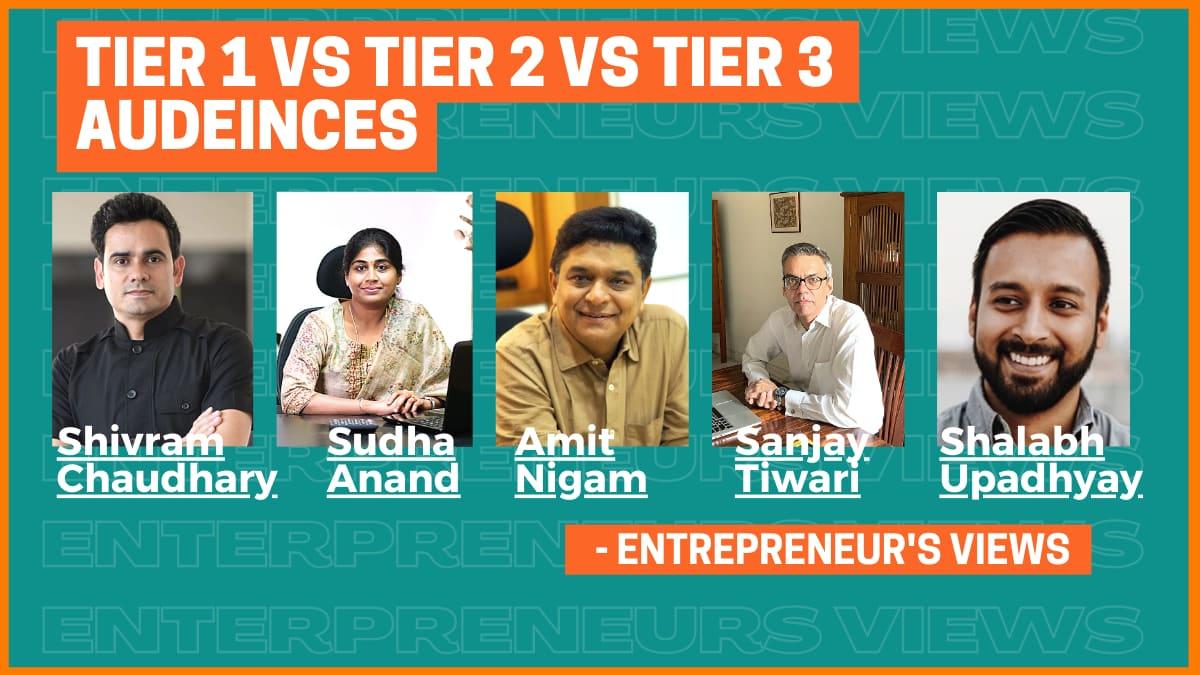 How Tier 1, Tier 2 & Tier 3 Audiences Differ - Entrepreneurs' View