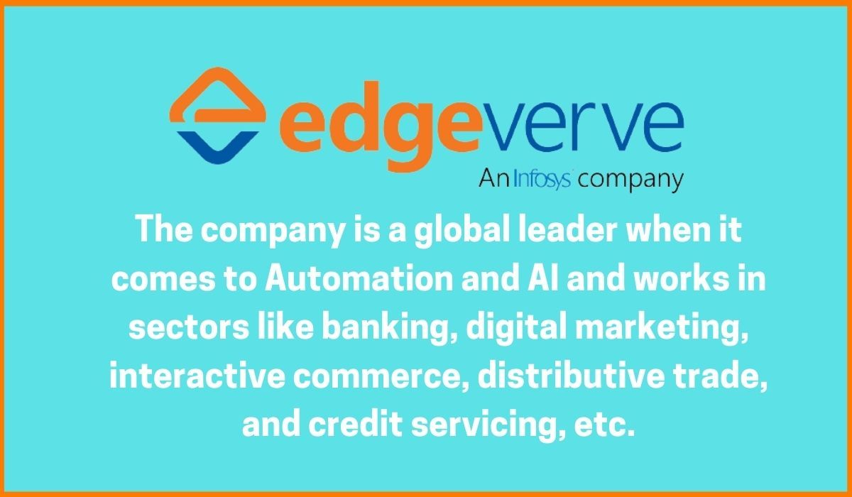 EdgeVerve is one of the most popular Infosys subsidiary