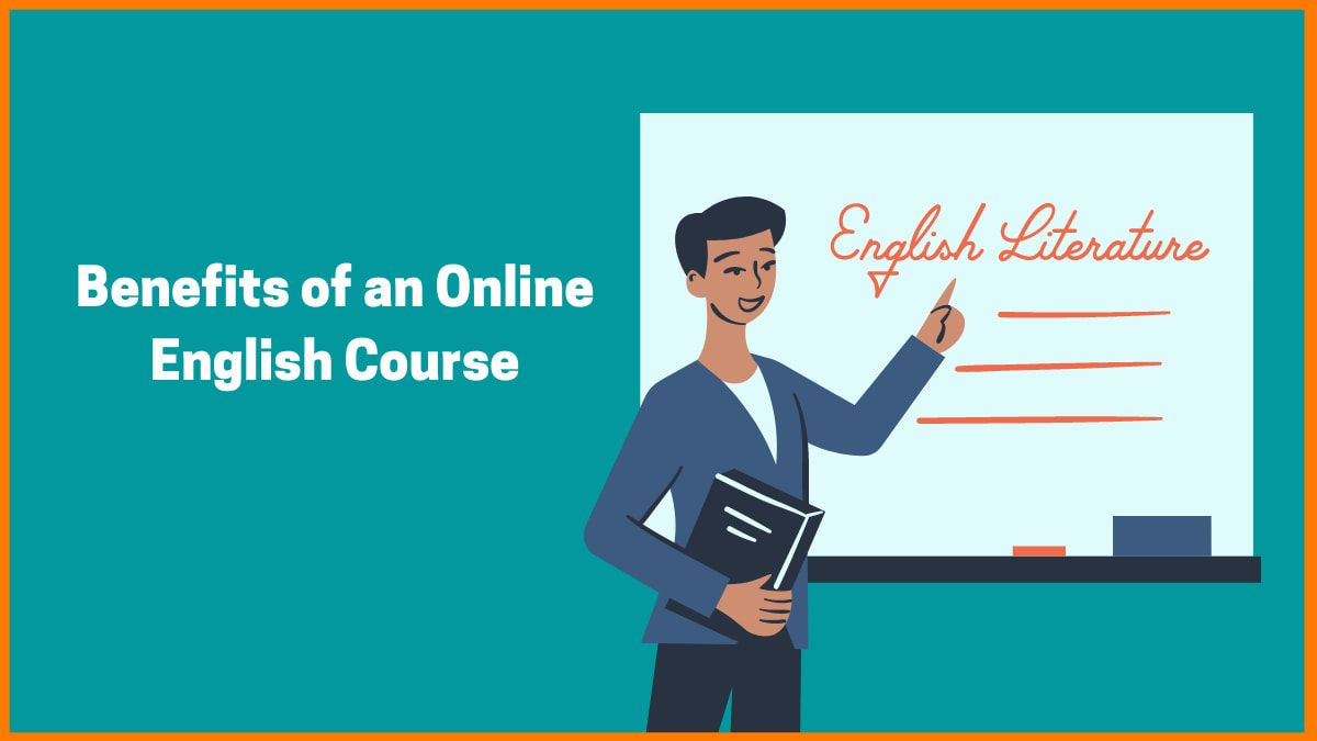 Benefits of Taking Up an Online English Course