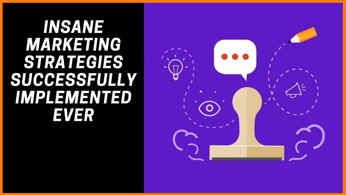 Insane Marketing Strategies Successfully Implemented Ever | StartupTalky