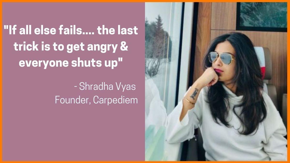 Shradha Vyas - Founder, Carpediem