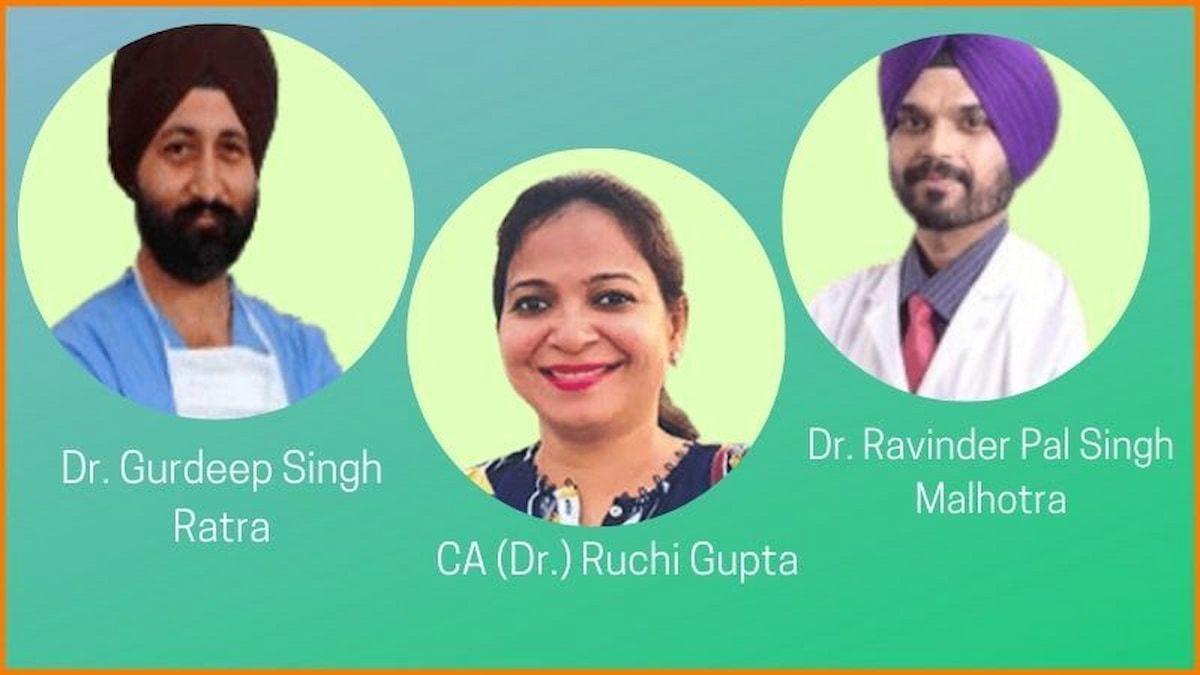 CA (Dr.) Ruchi Gupta, Dr. Ravinder Pal Singh Malhotra and  Dr. Gurdeep Singh Ratra